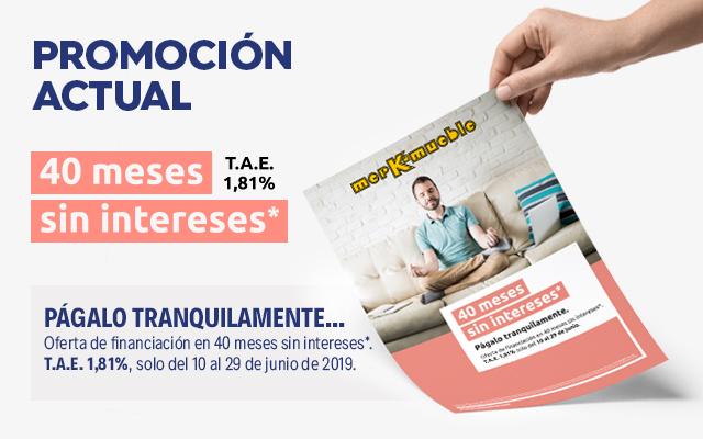 ESPECIAL FINANCIACIÓN: 40 MESES SIN INTERESES* (TAE: 1,81%)