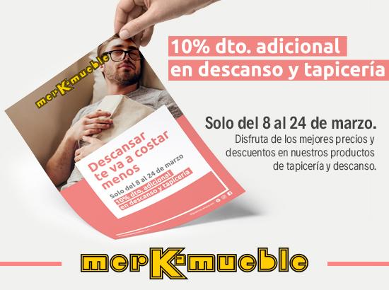 10% descuento adicional en Tapicería y Descanso